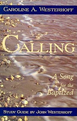 Image for Calling: A Song for the Baptized (Study Guide)