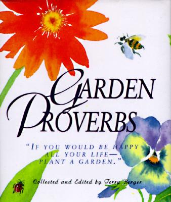 Garden Proverbs (Miniature Editions), Berger, Terry