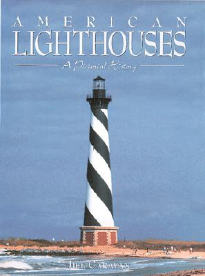 Image for American Lighthouses: A Pictorial History