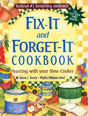 Image for Fix-It and Forget-It Cookbook: Feasting with Your Slow Cooker