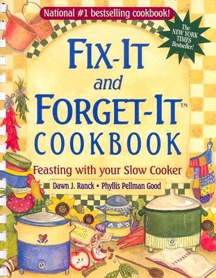 """Fix-It and Forget-It Cookbook: Feasting with Your Slow Cooker, """"Ranck, Dawn J"""""""