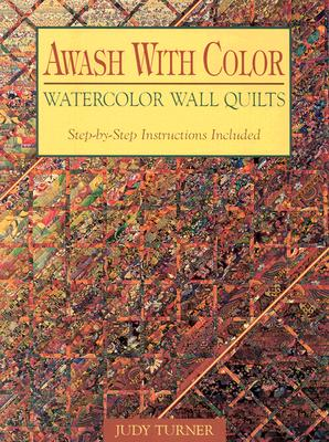 Image for Awash with Color Watercolor Wall Quilts