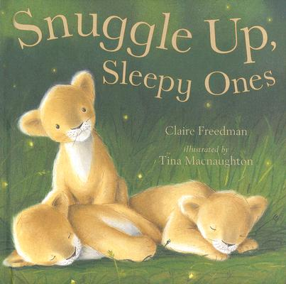 Image for Snuggle Up, Sleepy Ones