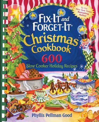 Image for Fix-it and Forget-it Christmas Cookbook: 600 Slow Cooker Holiday Recipes