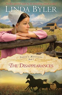 Image for Disappearances: Another Spirited Novel By The Bestselling Amish Author! (Sadie's Montana)