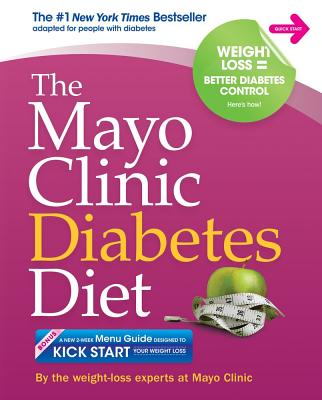 Image for The Mayo Clinic Diabetes Diet: The #1 New York Bestseller adapted for people with diabetes