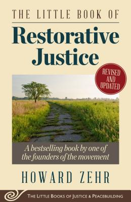 Image for The Little Book of Restorative Justice: Revised and Updated (Justice and Peacebuilding)