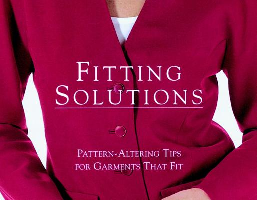 Image for Fitting Solutions: Pattern-Altering Tips for Garments that Fit (Threads On)