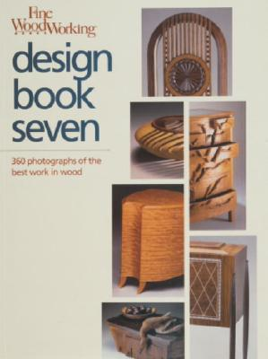 Image for Fine Woodworking Design Book Seven: 360 Photographs of the Best Work in Wood (Bk. 7)