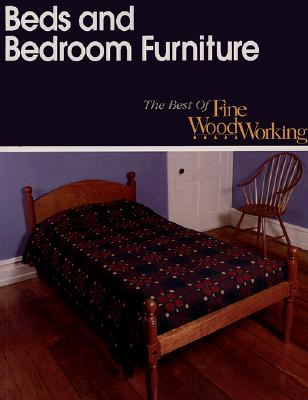 Image for Beds and Bedroom Furniture (Best of Fine Woodworking)