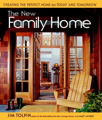 Image for New Family Home : Creating the Perfect Home for Today and Tomorrow