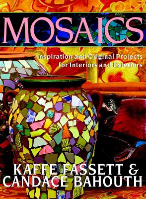 Image for Mosaics: Inspiration And Original Projects For Interiors And Exteriors