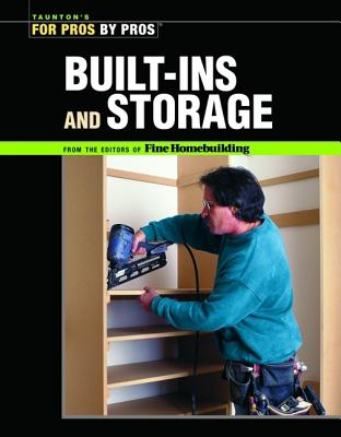 Image for Built-Ins and Storage (For Pros by Pros)