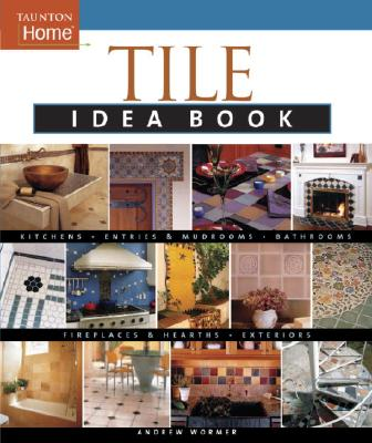 Tile Idea Book, ANDREW WORMER