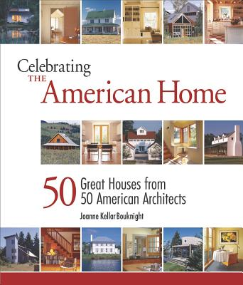 Image for Celebrating the American Home: 50 Great Houses fr
