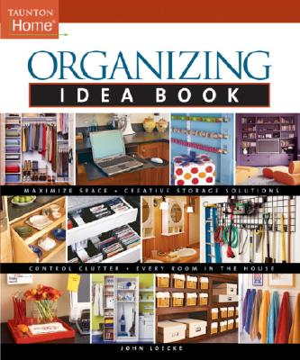 Image for Organizing Idea Book (Taunton Home Idea Books)