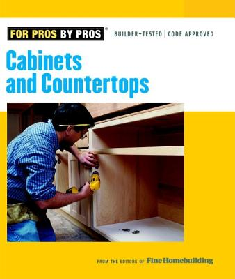 Image for Cabinets & Countertops (For Pros By Pros)