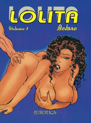 Lolita Volume 2, Belore