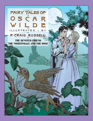 The Fairy Tales of Oscar Wilde, Vol. 4: The Devoted Friend & The Nightingale and the Rose, Wilde, Oscar