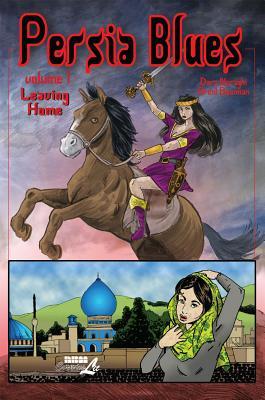 Persia Blues, Volume 1: Leaving Home, Naraghi, Dara