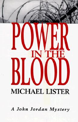 Image for Power in the Blood A John Jordan Mystery