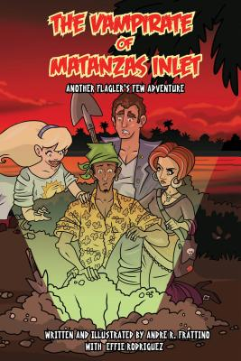 Image for The Vampirate of Matanzas Inlet: Another Flager's Few Adventure (Flagler's Few, Ghost Hunters)