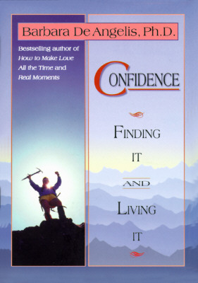 Image for Confidence: Finding It and Living It