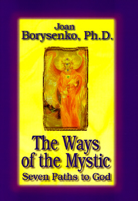 Image for Ways of the Mystic : 7 Paths to God