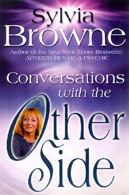 Conversations With The Other Side, Sylvia Browne