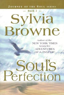 Image for Soul's Perfection (Journey of the Soul's Service, Book 2)