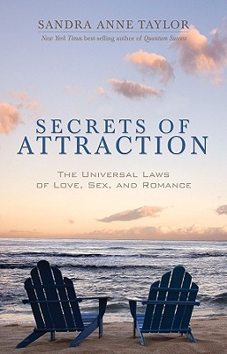 Image for Secrets of Attraction: The Universal Laws of Love, Sex, and Romance