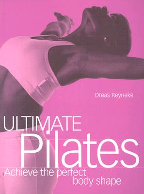 Image for Ultimate Pilates (Fitness Books from the Experts)