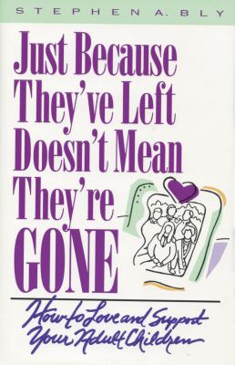 Image for Just Because They've Left, Doesn't Mean They're Gone