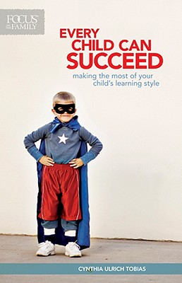 Every Child Can Succeed, Cynthia Ulrich Tobias