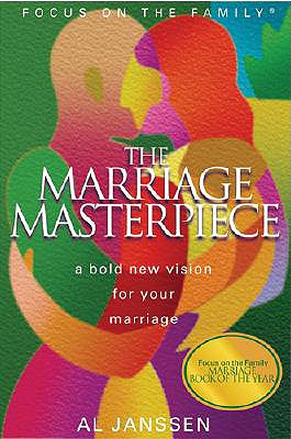 Image for Marriage Masterpiece: God's Amazing Design for Your Life Together (Focus on the Family Presents)