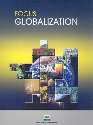 Image for Focus: Globalization (Focus (National Council on Economic Education))