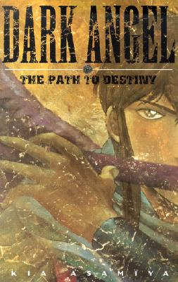Image for Dark Angel: The Path To Destiny
