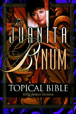Image for The Juanita Bynum Topical Bible (King James Version)