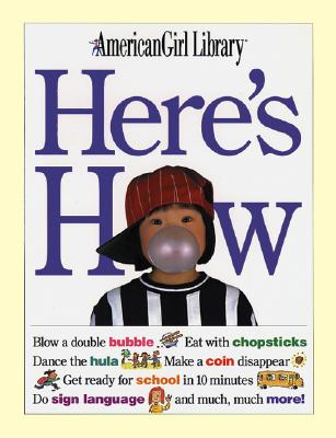 Image for Here's How (American Girl Library )
