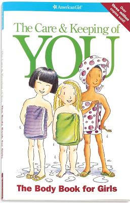 Image for The Care & Keeping of You: The Body Book for Girls (American Girl Library (Paperback))