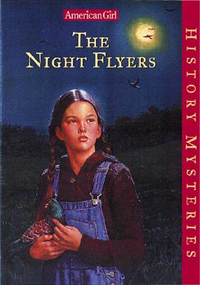 The Night Flyers (American Girl History Mysteries), Jones, Elizabeth McDavid