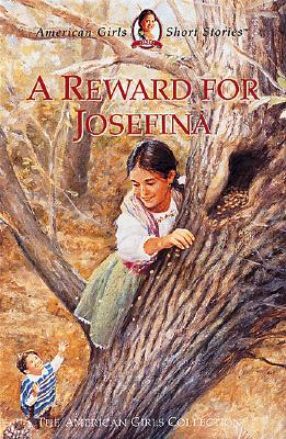 Image for A Reward for Josefina (American Girls Short Stories Collection)
