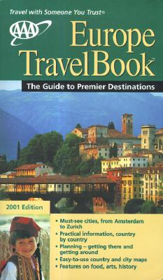 Image for AAA 2001 Europe TravelBook: The Guide to Premier Destinations (Aaa Europe Travelbook)