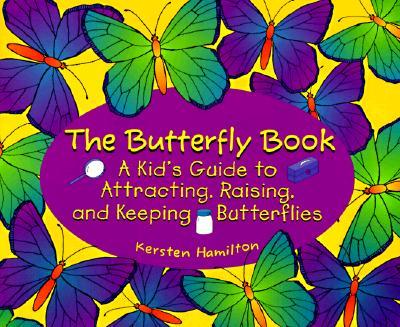BUTTERFLY BOOK, K.R. HAMILTON