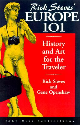 Image for Rick Steves' Europe 101: History and Art for the Traveler