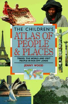 Image for The Children's Atlas of People & Places
