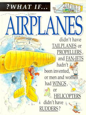 Image for What If: Airplanes