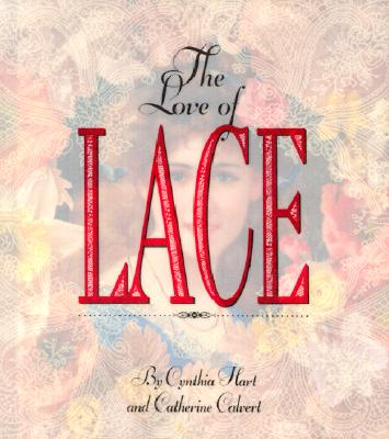 Image for The Love of Lace
