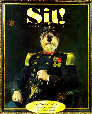 Image for Sit!: The Dog Portraits of Thierry Poncelet