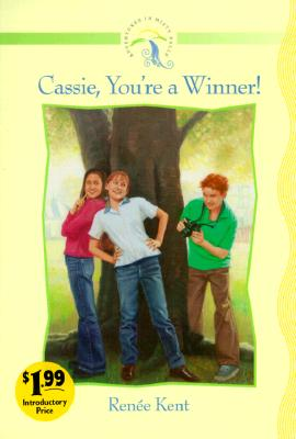 Image for Cassie, You're a Winner! (Adventures in Misty Falls Ser. 1)